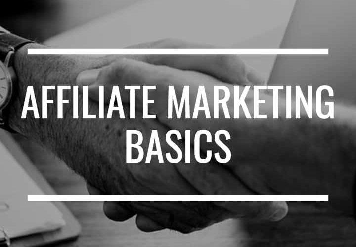 The Affiliate Marketing Fundamentals